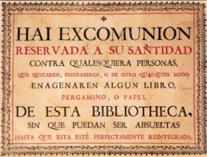 Threat of excommunication to thieves of books in the library of the university of Salamanca